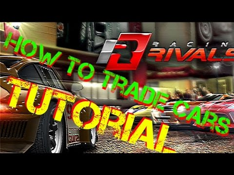 How To Trade Cars In Racing Rivals