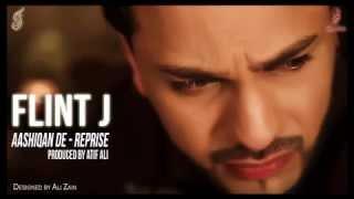 Aashiqan De - Reprise - FLINT J