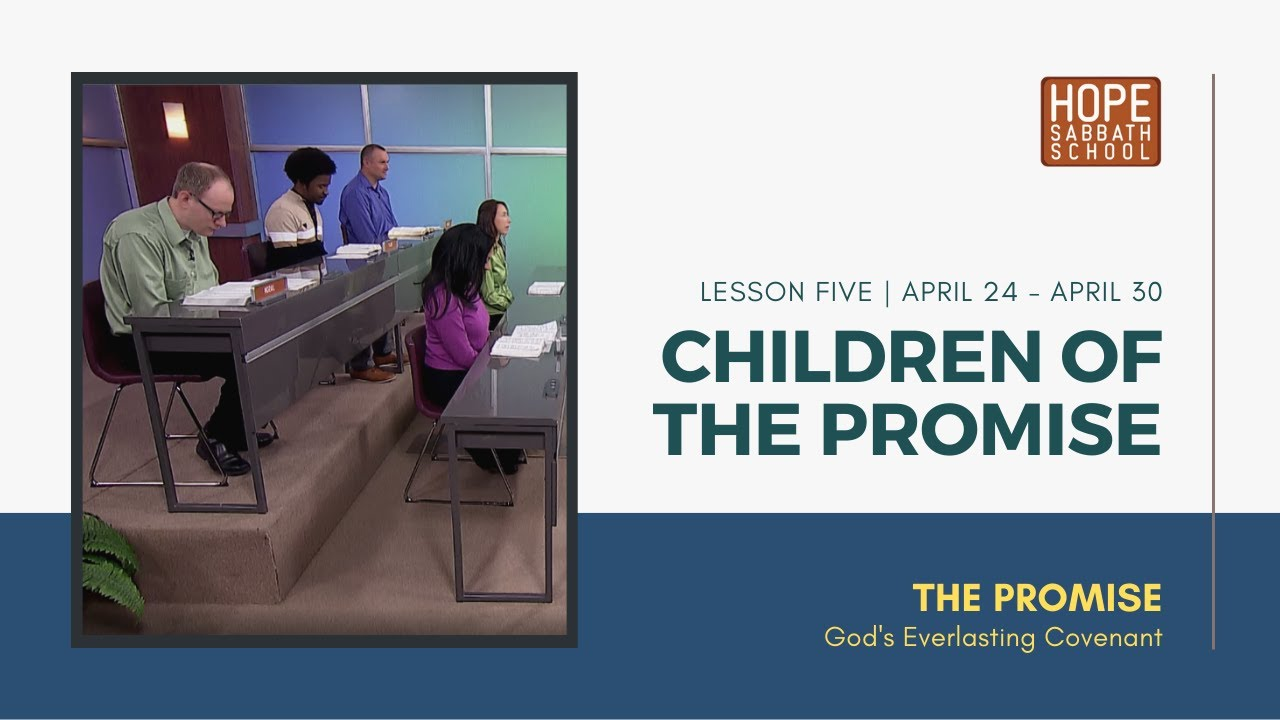 Lesson 5 | Children Of The Promise (Qtr. 2, 2021)