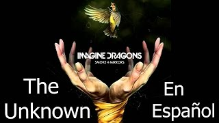 Скачать Imagine Dragons The Unknown En Español