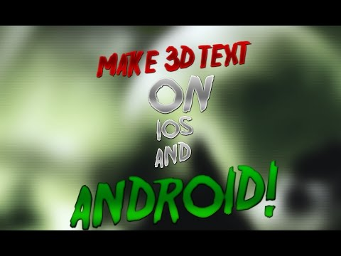 How To Make 3D Text On iOS/Android