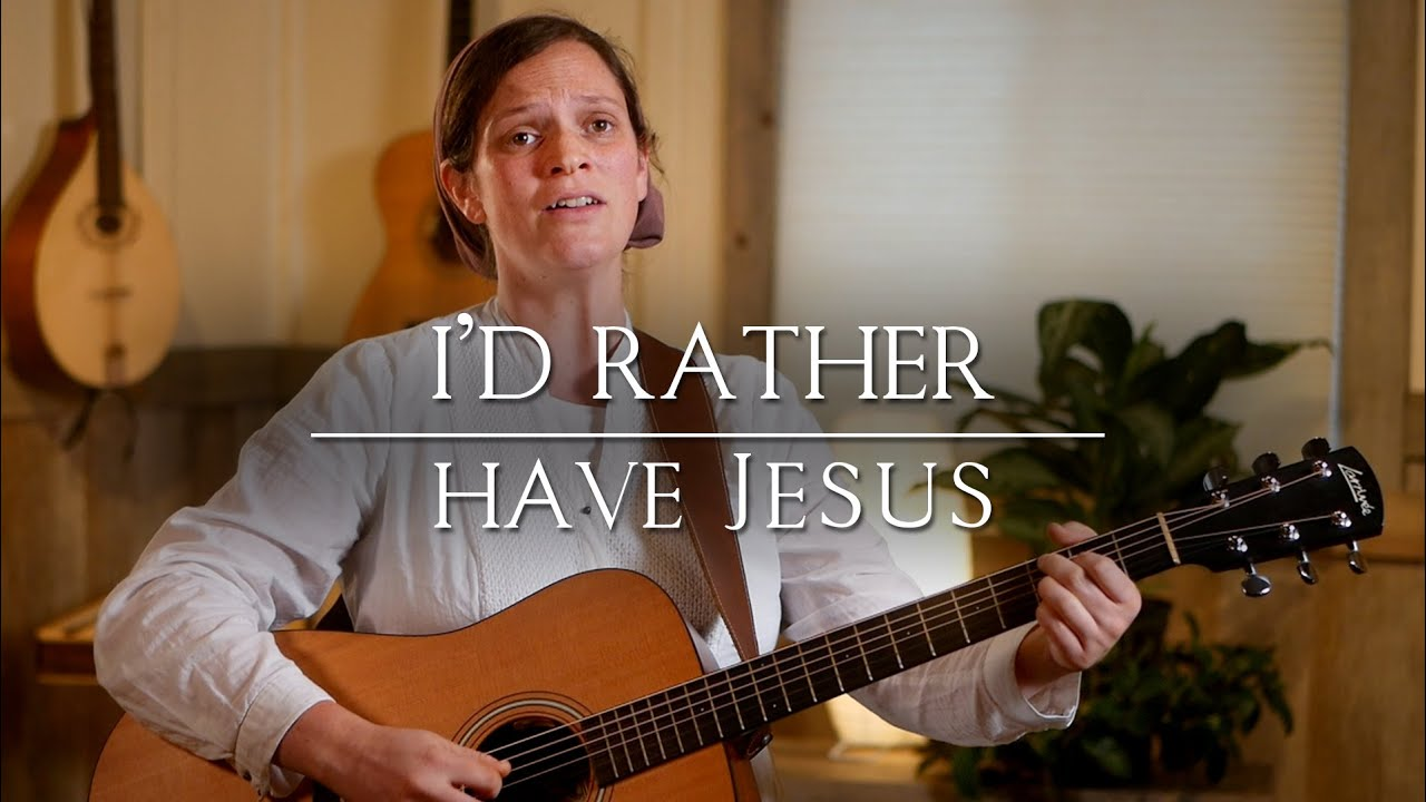 I'd Rather Have Jesus // Her Heart Sings