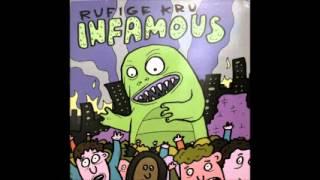 Rufige Kru - Infamous