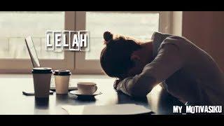 Gambar cover Lelah | Kata bijak motivasi kehidupan | whatsapp status | wa 30 detik