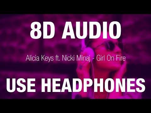 Alicia Keys Ft. Nicki Minaj - Girl On Fire | 8D AUDIO