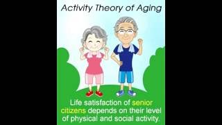 Explanation of Activity Theory of Aging with Examples