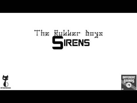 The Rubber Boys - Sirens (1970 House Music)