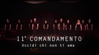 Undicesimo Comandamento: uccidi chi non ti ama - Opera Liquida
