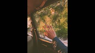 The Lumineers - ho hey ( s l o w e d + r e v e r b )
