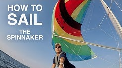 How to Sail a Spinnaker - Step-by-Step Guide to SAILING
