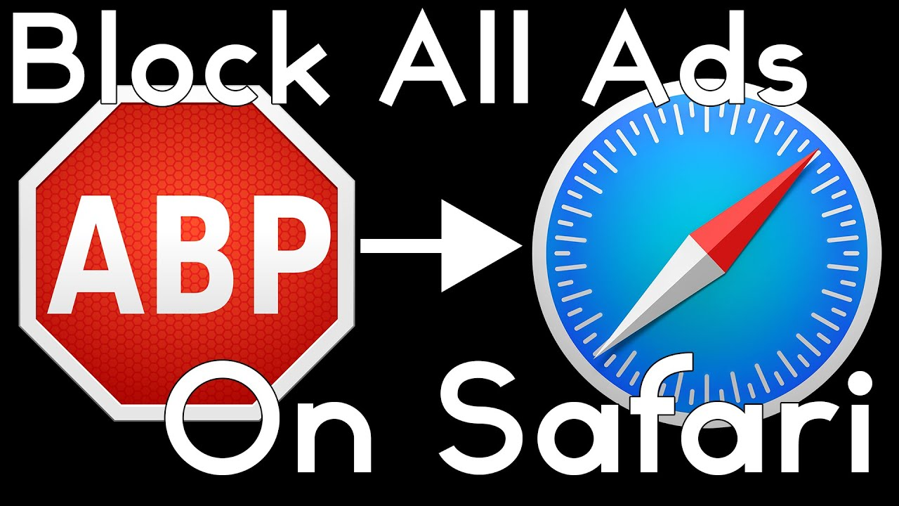 Adblock Plus — Safari | Remove Youtube Ads!