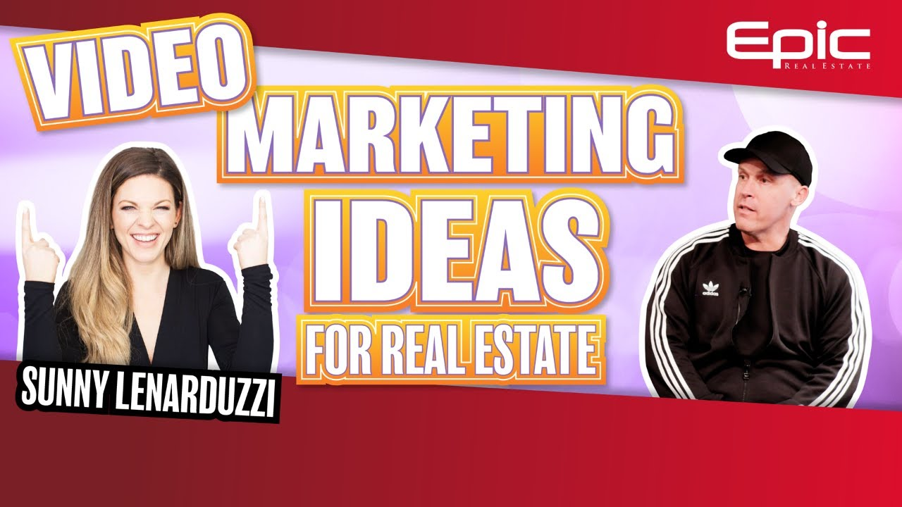 Real Estate Video Marketing Ideas on YouTube with Sunny