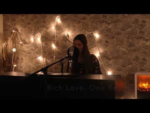 Ballad Cover of RICH LOVE- One Republic ft. Seeb