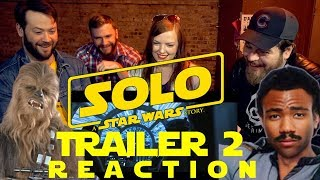 WATCHERS IN THE BAR: SOLO Trailer 2 REACTION or whatever!
