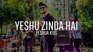 Yeshu Zinda Hai Yeshua Ministries Music Yeshua Kids April 2019