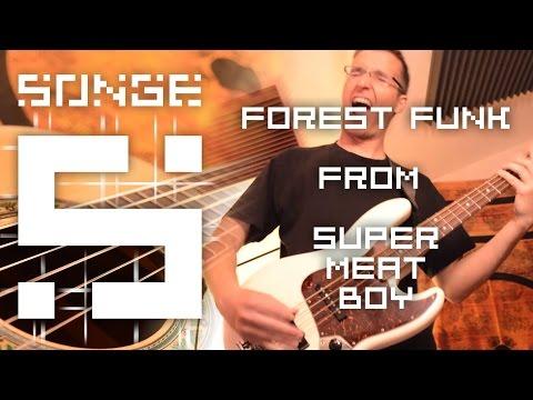 Super Meat Boy - Forest Funk 【Songe】
