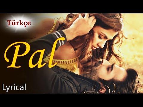 Pal - Türkçe Altyazılı | Jalebi | Arijit Singh & Shreya Ghoshal