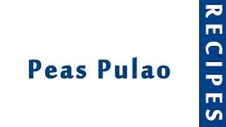 Peas Pulao  INDIAN RECIPES  MOST POPULAR RECIPES  HOW TO MAKE