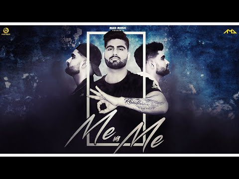 RANDHAWA – ME VS ME  (PROD BY. GARY SIDANA) | OFFICIAL MUSIC VIDEO | MAD MUSIC