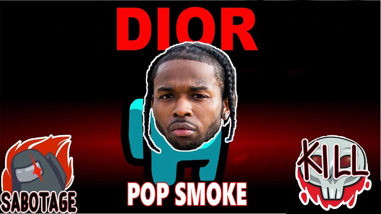 Download Pop Smoke DIOR But It's Among Us Lyrics