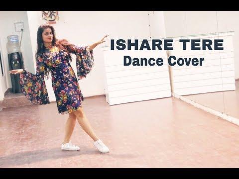 Ishare Tere Dance Cover | Naina Chandra | Guru Randhawa | Dance With Naina