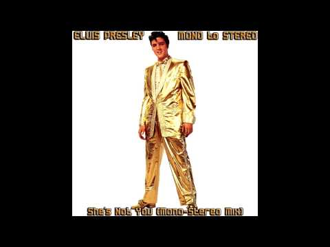 Elvis Presley - She's Not You (Mono-Stereo Remix), [HD Remaster], HQ