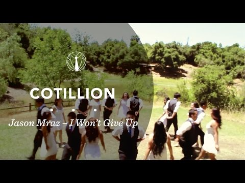 Cotillion | Jason Mraz - I Won't Give Up [1/4]