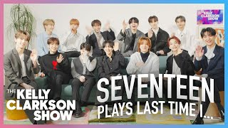 Seventeen Plays 'Last Time I...' On The Kelly Clarkson Show | Digital Exclusive
