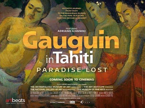 Gauguin In Tahiti: Paradise Lost - In Cinemas 18 May