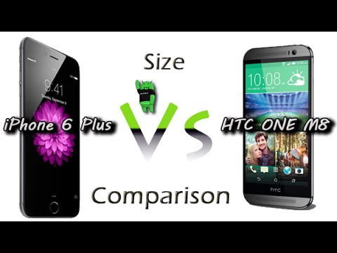 iphone size comparison iphone 6 plus vs htc one m8 size comparison 12320