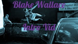 Welcome to Team Wraith: Blake Wallace...