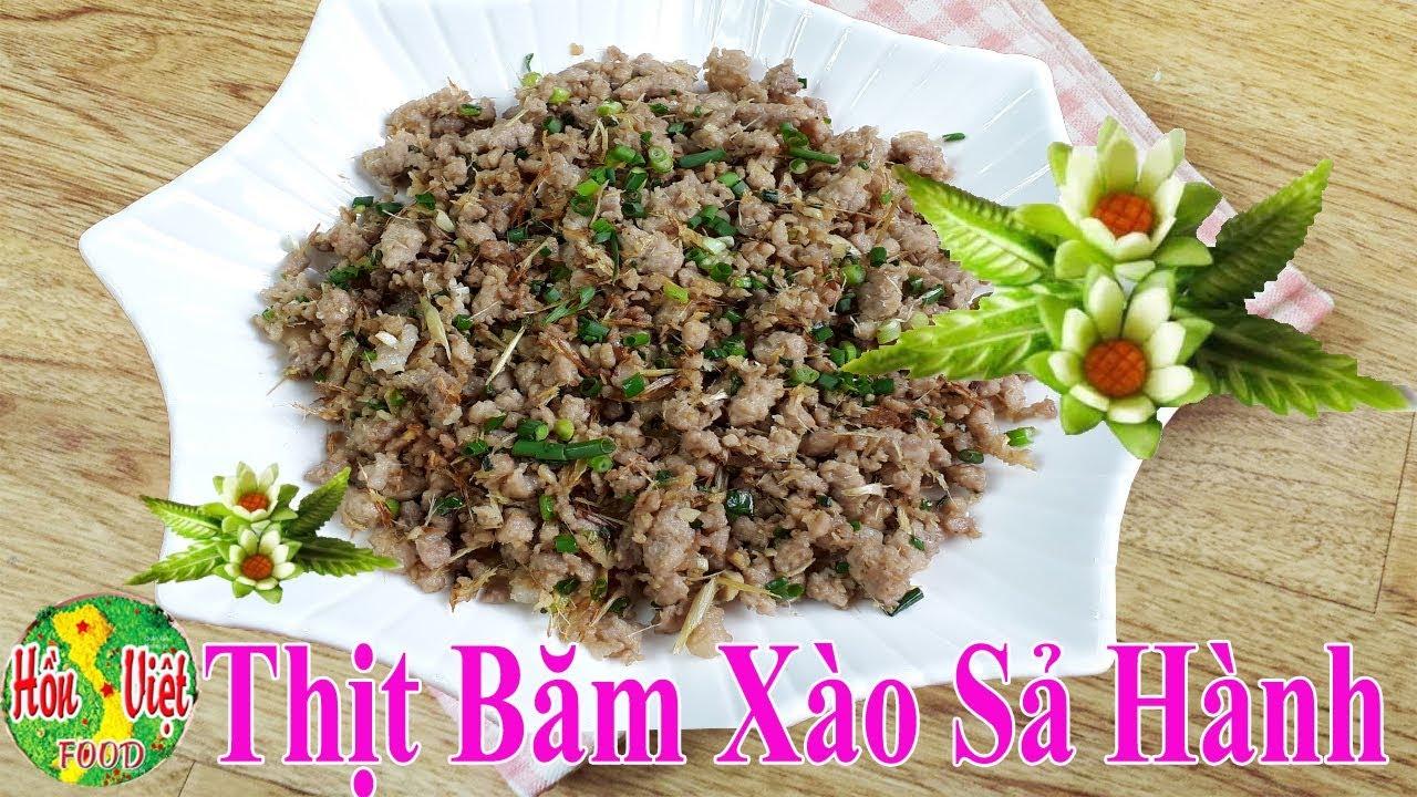 ✅ Thịt Băm Xào Sả Hành Đơn Giản Vậy Thôi Mà Ngon Lắm | Hồn Việt Food