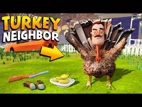 The Neighbor IS A TURKEY!!! | Hello Neighbor Gameplay (Mods)
