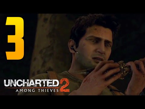 """Uncharted 2: Among Thieves Walkthrough - Part 3 """"THE DIG"""" (Let's Play, Playthrough)"""