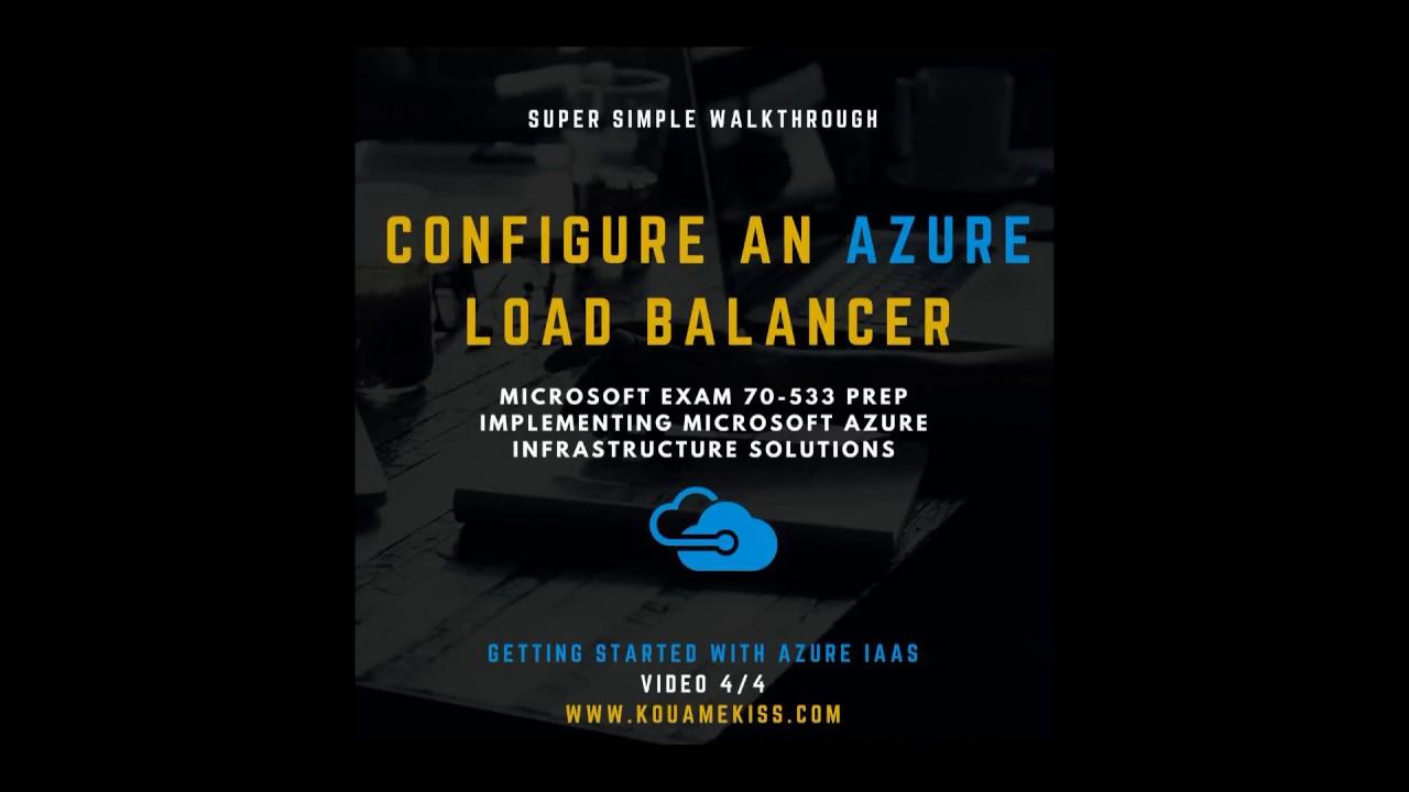 Configure Load Balancer Azure Resource Manager Virtual Machine Mangement  Portal Video 4 of 4