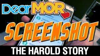 "Dear MOR: ""Screenshot"" The Harold Story 11-28-17"