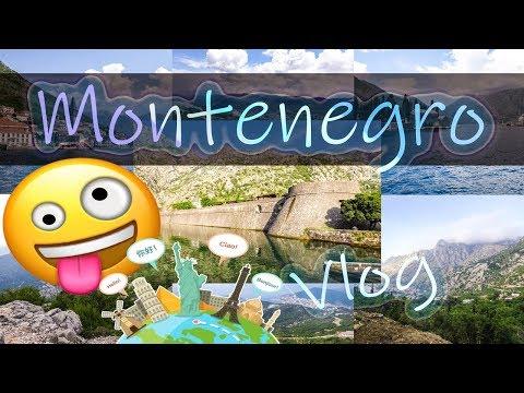 Vlog - My trip to Montenegro 2018