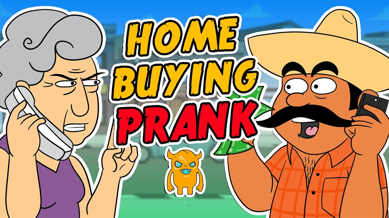Ridiculous Home Buying Prank (animated) - Ownage Pranks - YouTube