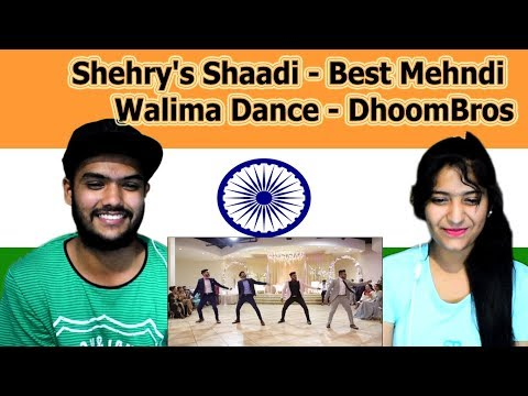 Indian reaction on DhoomBros Dance | Shehry's Shaadi | Best Mehndi Walima Dance | Swaggy d