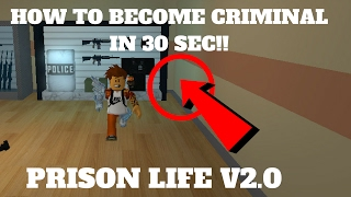 ROBLOX Prison Life v2.0- HOW TO BE CRIMINAL IN 30 SEC!!! (WALL GLITCH)