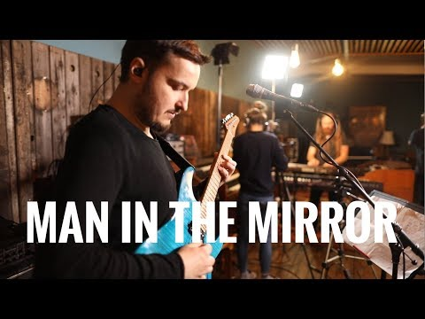 Man In The Mirror (Michael Jackson Cover) - Live in Studio