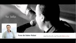 YA LELLA _ Saber Rebai