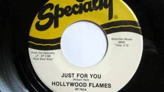 Hollywood Flames  -   Just For You