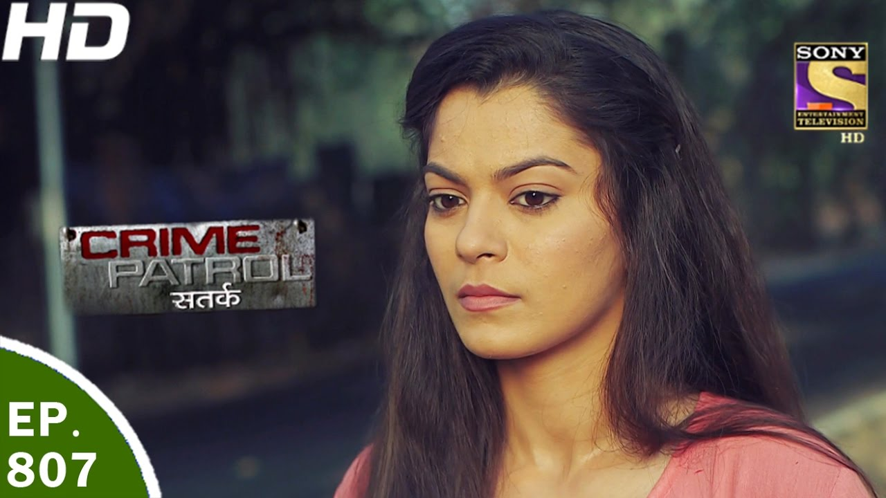 crime-patrol-क-र-इम-प-ट-र-ल-सतर-क-ep-807-case-34-2017-part-2-21st-may-2017