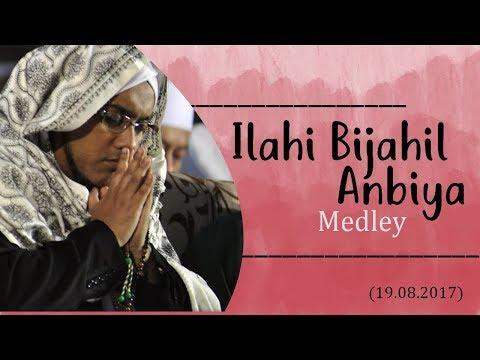 Ilahi Bijahil Anbiya Medley - Majlis Nurul Musthofa (19.08.2017)