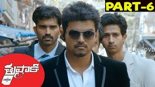 Thuppakki Full Movie Part 6 || Ilayathalapathy Vijay, Kajal Aggarwal