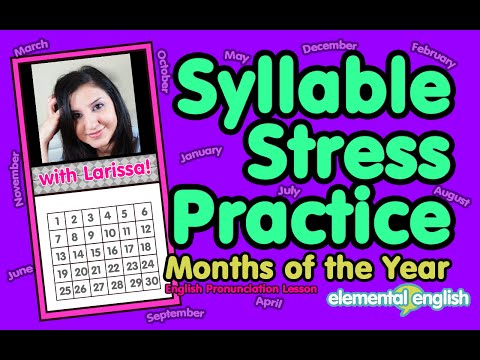 Syllable Stress + Pronunciation Practice | Months of the Year