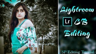 Lightroom mobile editing  photo retouch in lightroom app  lightroom cb editing