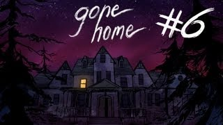 Gone Home - Part 6 | MOMMY ISSUES | Interactive Exploration Game | Gameplay/Commentary