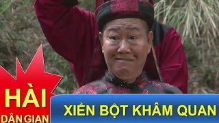 Phim Hài Dân Gian Việt Nam | Xiễn Bột Lỡm Tham Quan | Phim Hài Hay